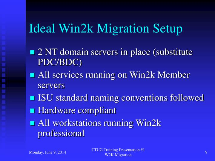 Ideal Win2k Migration Setup