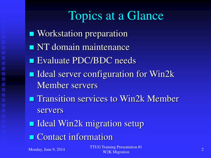 Topics at a glance