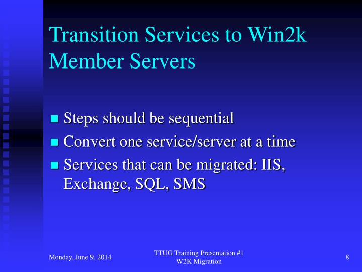 Transition Services to Win2k Member Servers