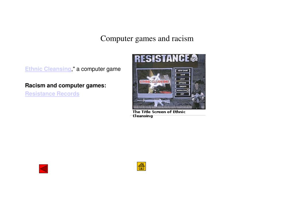 Computer games and racism