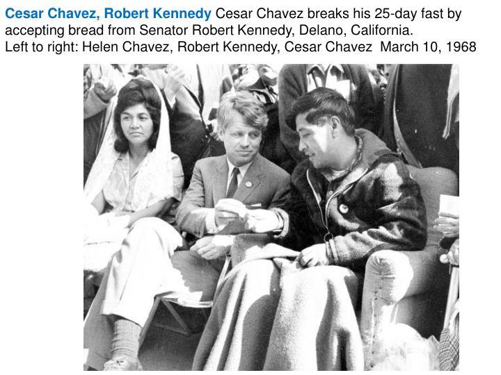 Cesar Chavez, Robert Kennedy