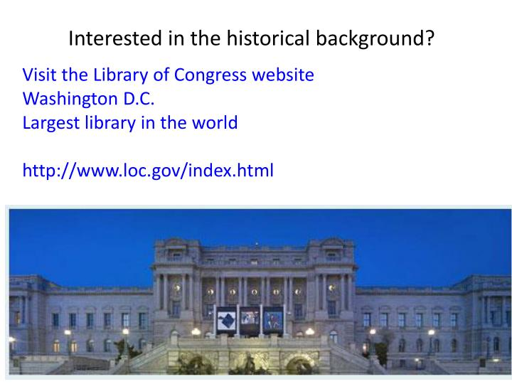 Interested in the historical background?