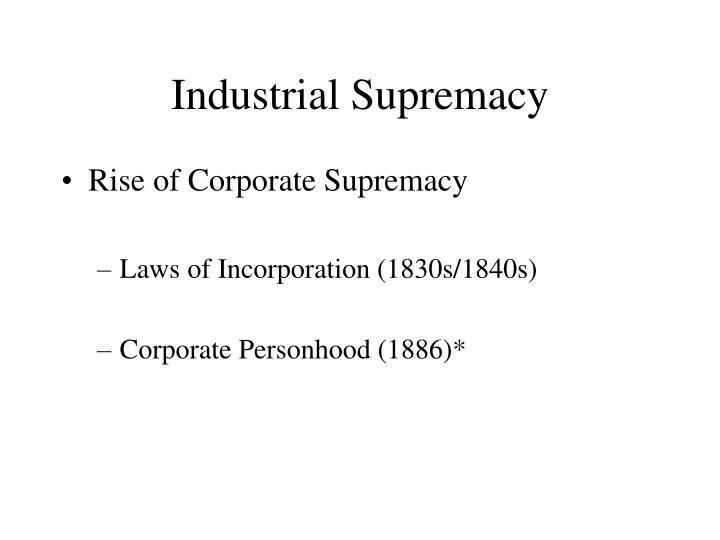 Industrial Supremacy