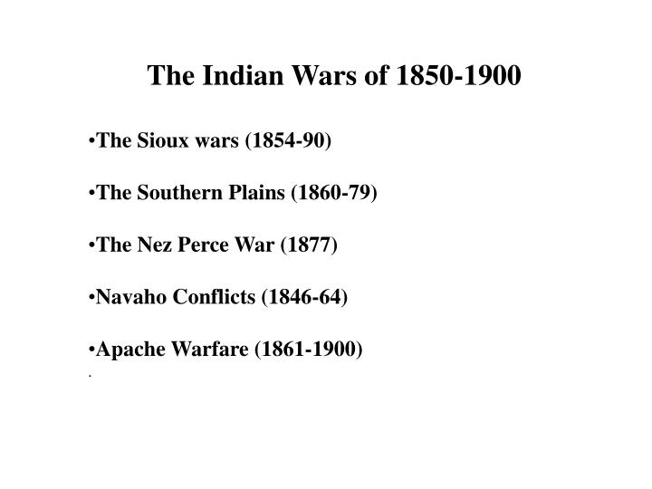 The Indian Wars of 1850-1900