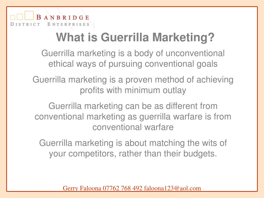 What is Guerrilla Marketing?