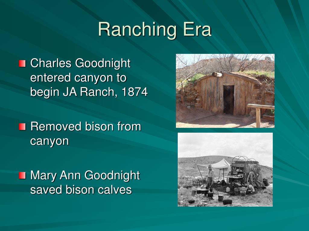 Ranching Era