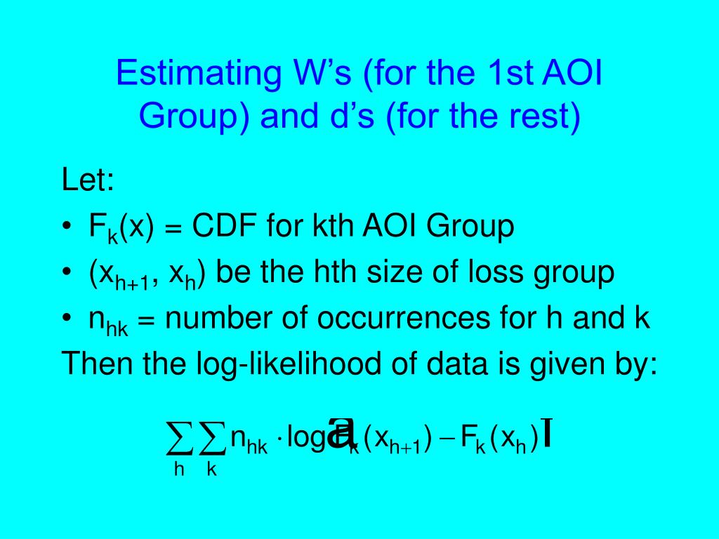 Estimating W's (for the 1st AOI Group) and d's (for the rest)