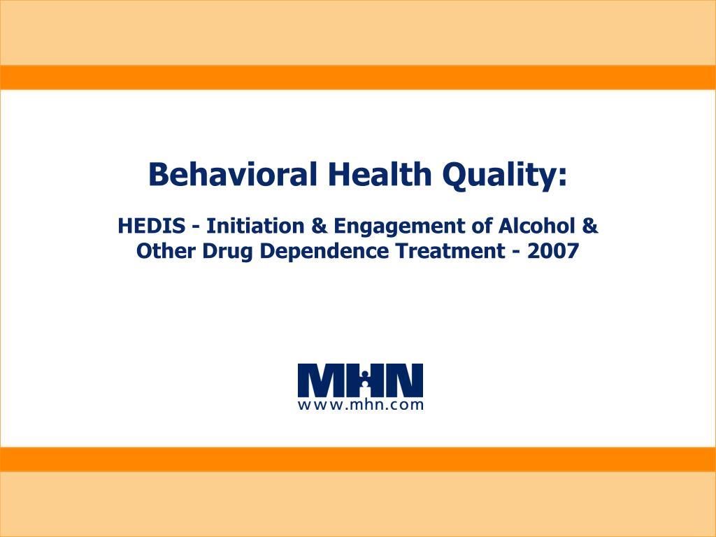 Behavioral Health Quality:
