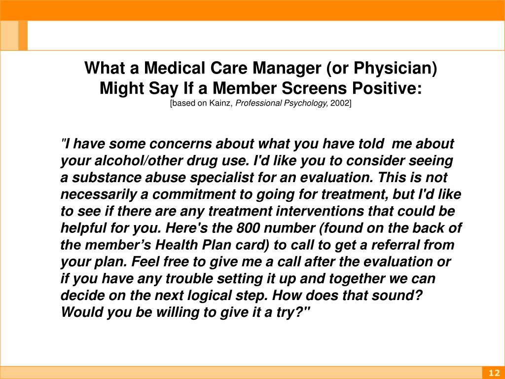 What a Medical Care Manager (or Physician) Might Say If a Member Screens Positive: