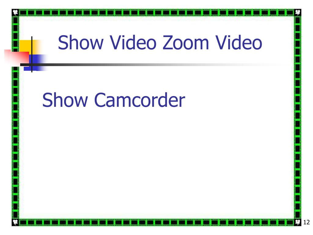 Show Video Zoom Video