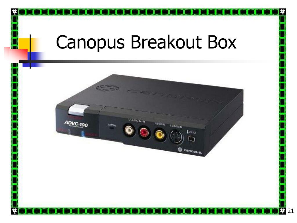 Canopus Breakout Box