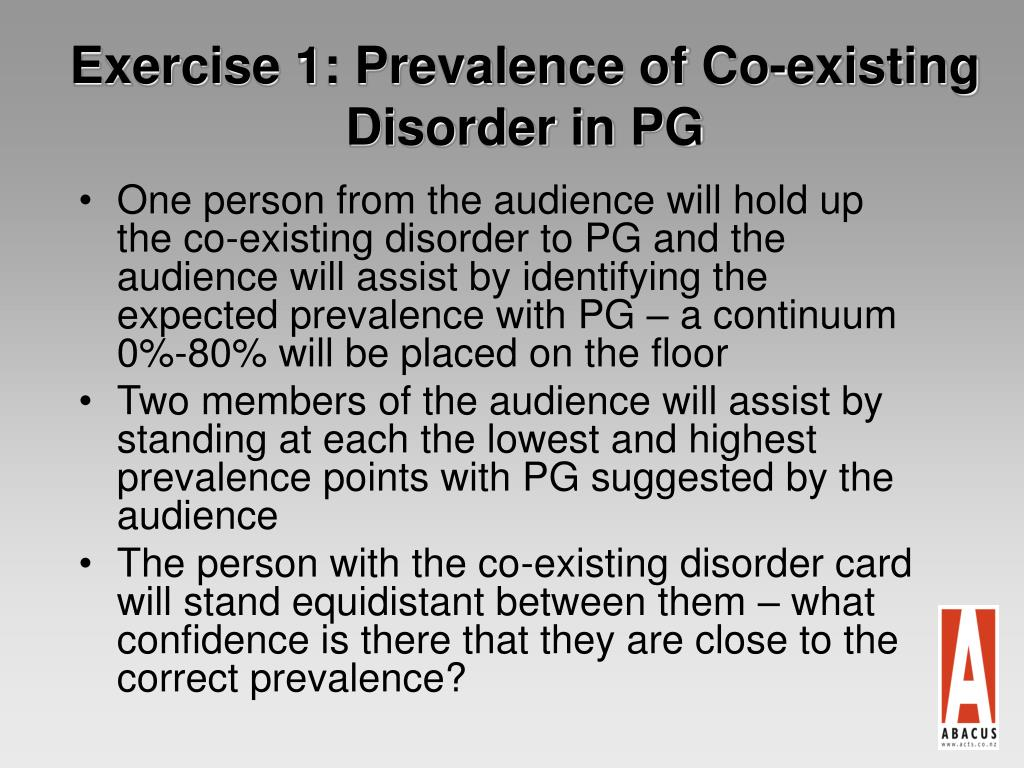 Exercise 1: Prevalence of Co-existing Disorder in PG