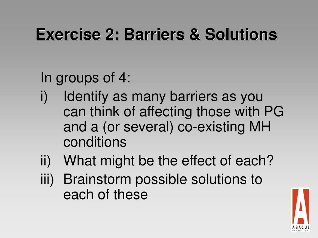 Exercise 2: Barriers & Solutions