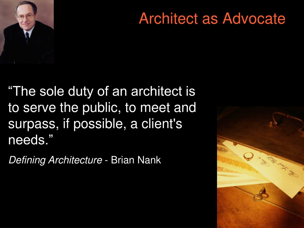 Architect as Advocate