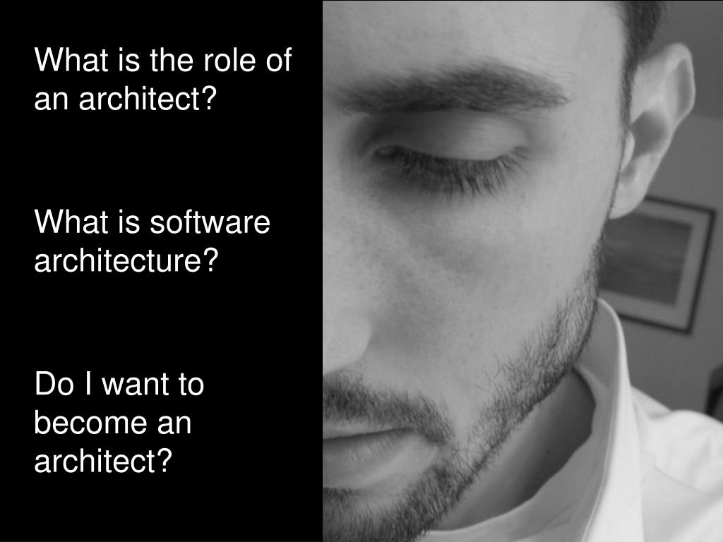 What is the role of an architect?