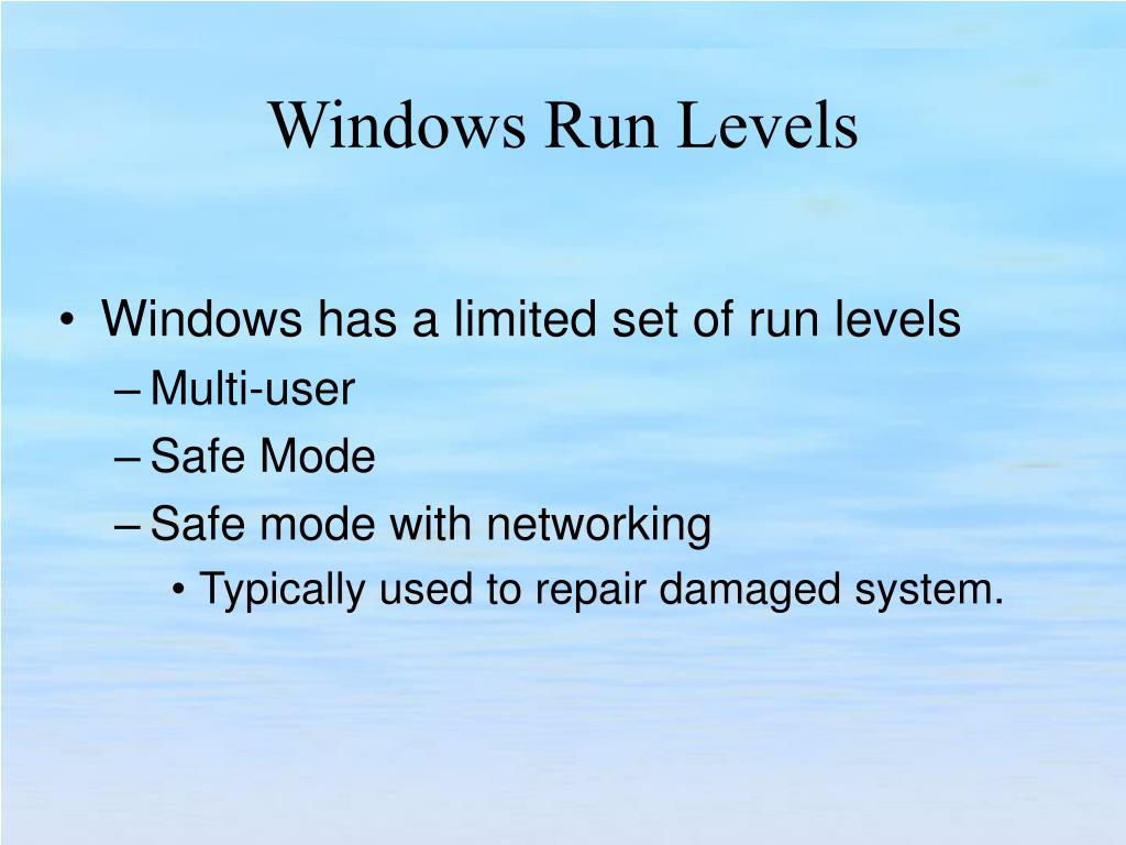 Windows has a limited set of run levels