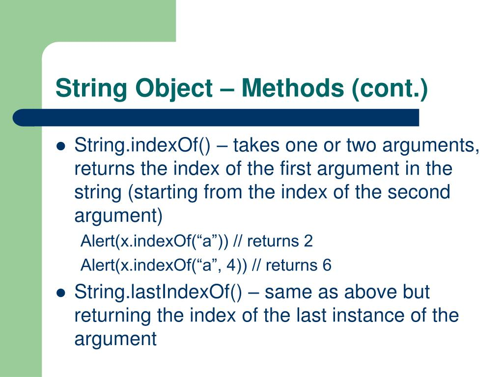 String Object – Methods (cont.)