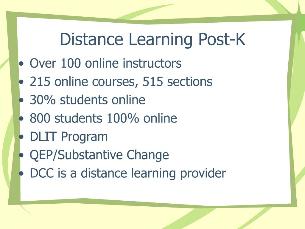 Distance Learning Post-K