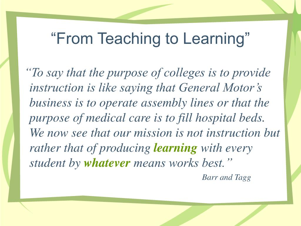 """""""From Teaching to Learning"""""""