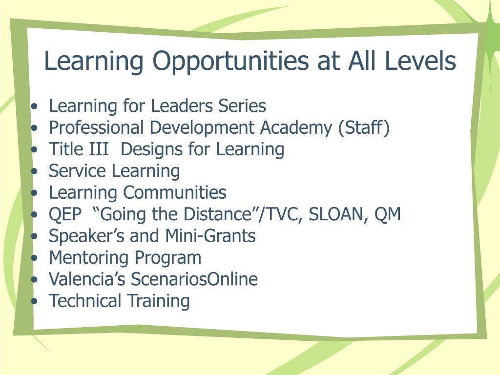 Learning Opportunities at All Levels