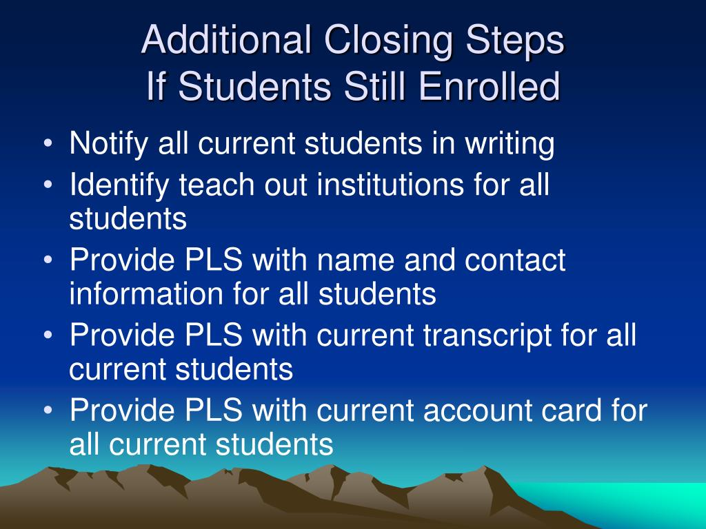 Additional Closing Steps