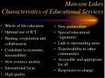 mawson lakes characteristics of educational services