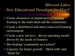 mawson lakes new educational paradigm for 21st c