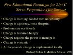 new educational paradigm for 21st c seven propositions for success