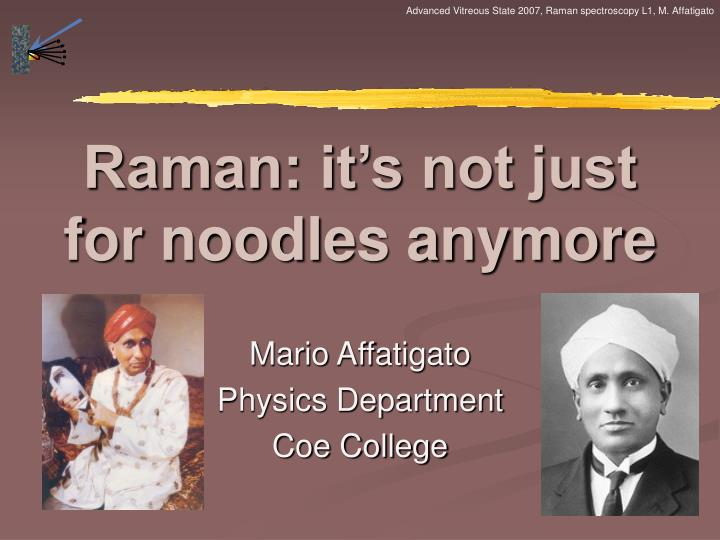 Raman it s not just for noodles anymore