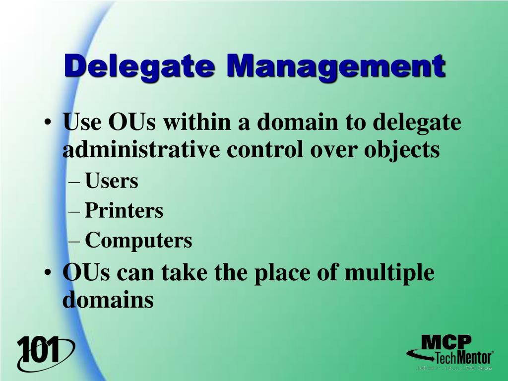 Delegate Management
