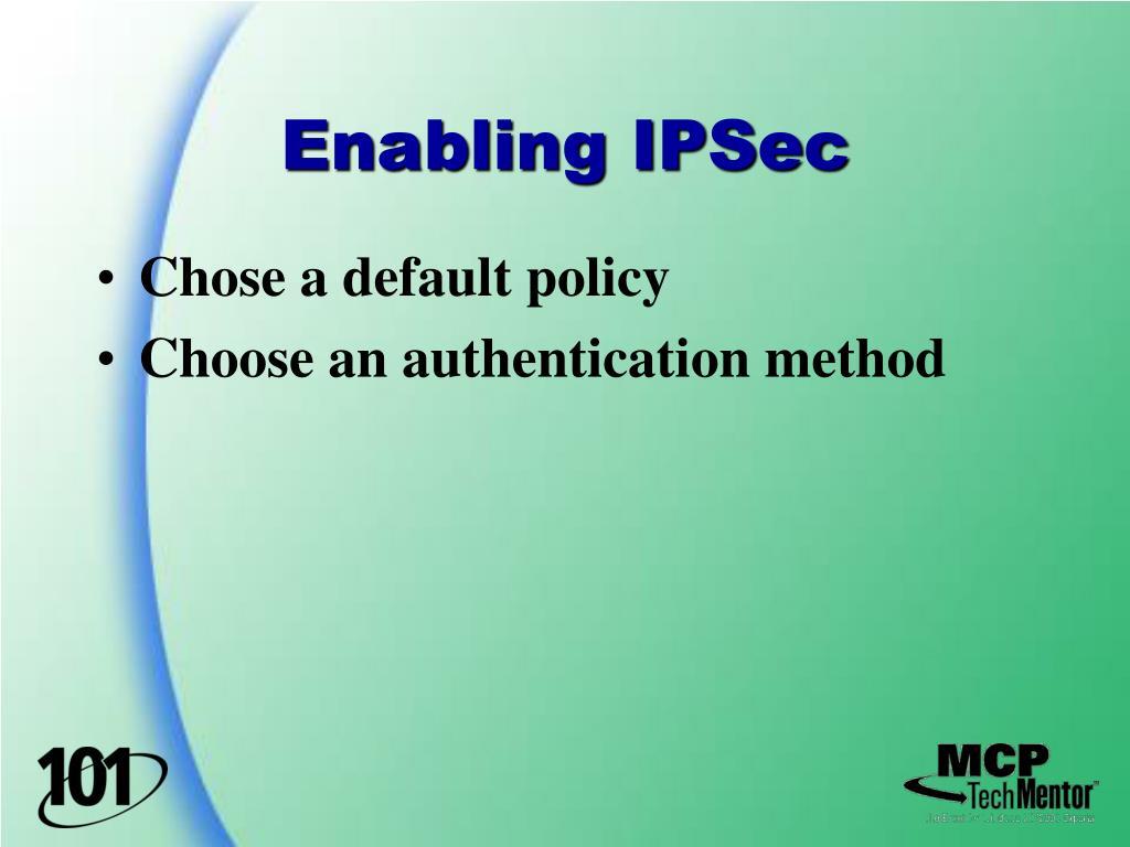 Enabling IPSec