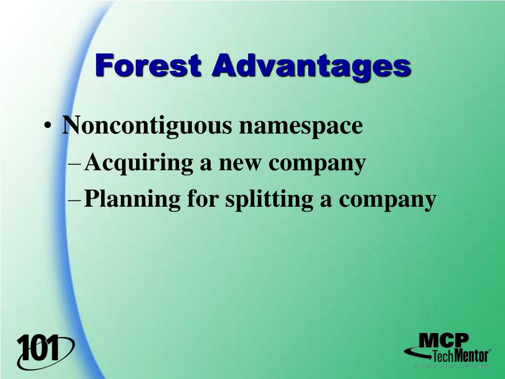 Forest Advantages