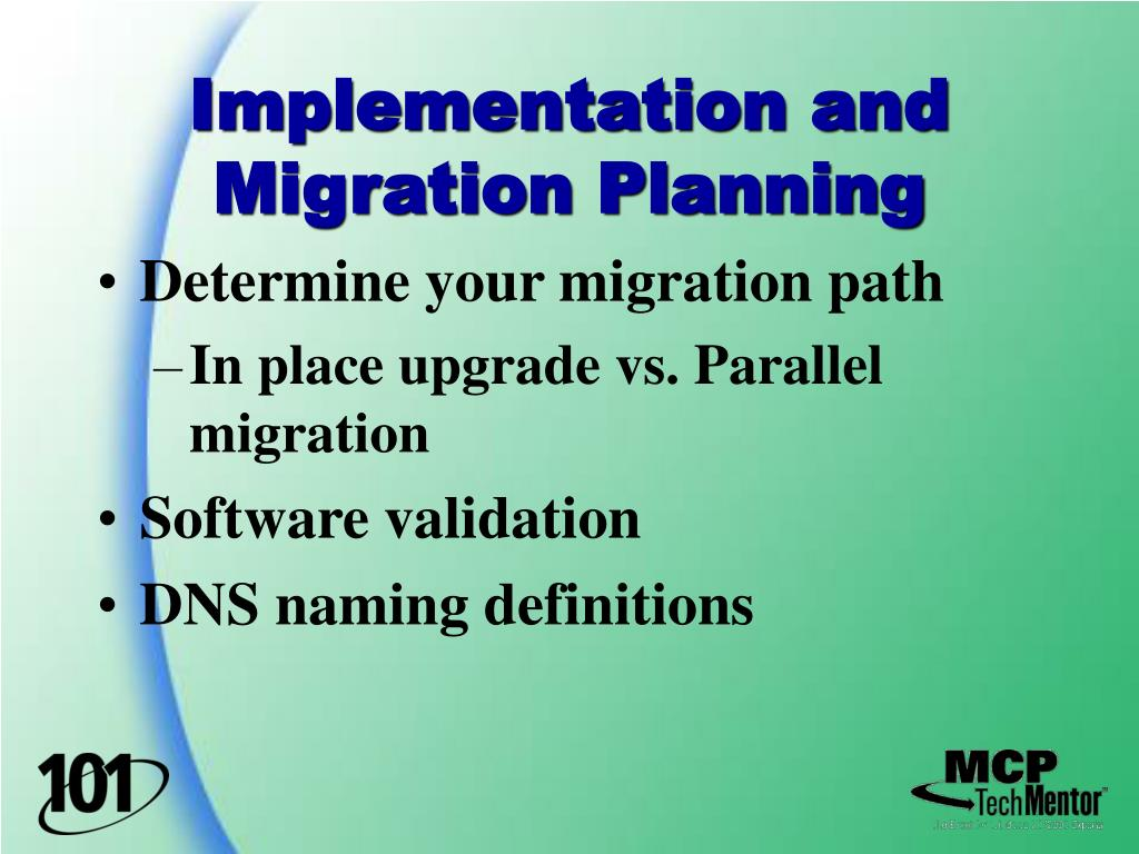 Implementation and Migration Planning