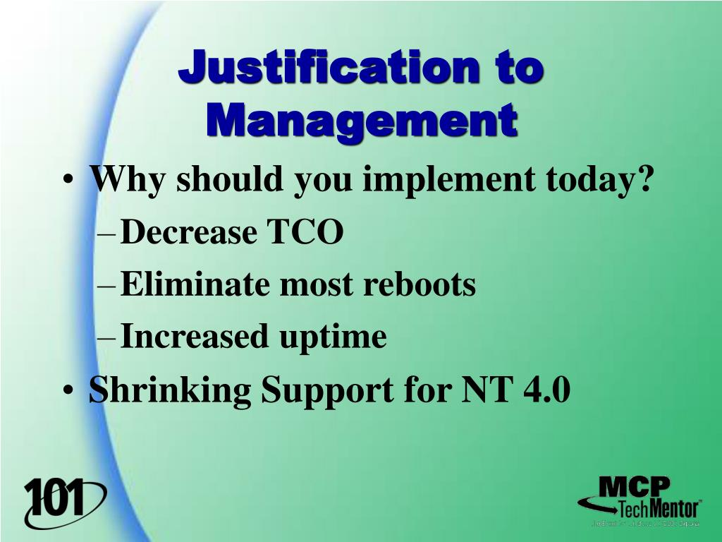 Justification to Management