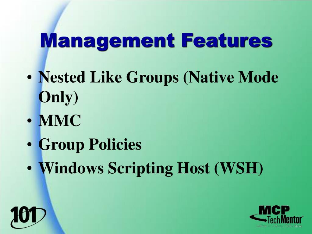 Management Features