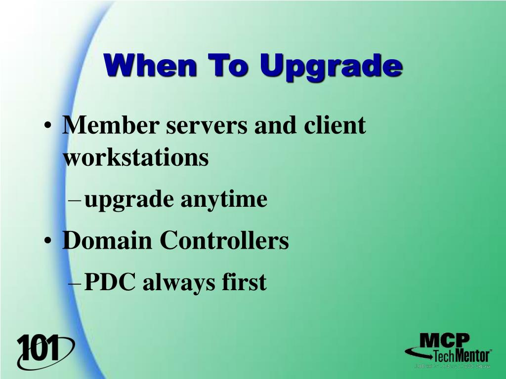 When To Upgrade