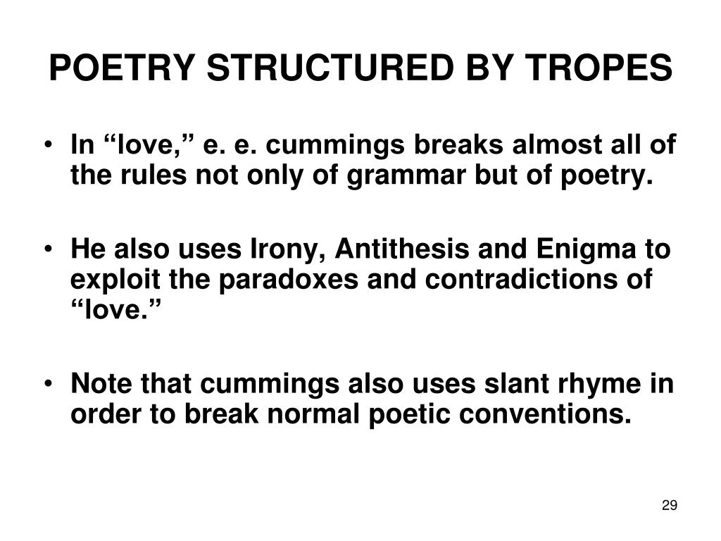 POETRY STRUCTURED BY TROPES
