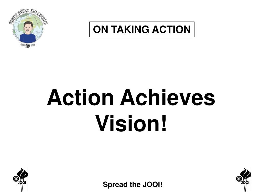 ON TAKING ACTION