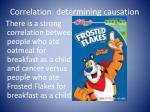 correlation determining causation