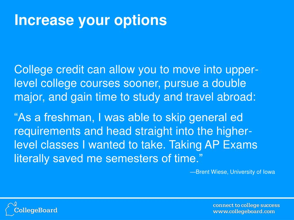 Increase your options