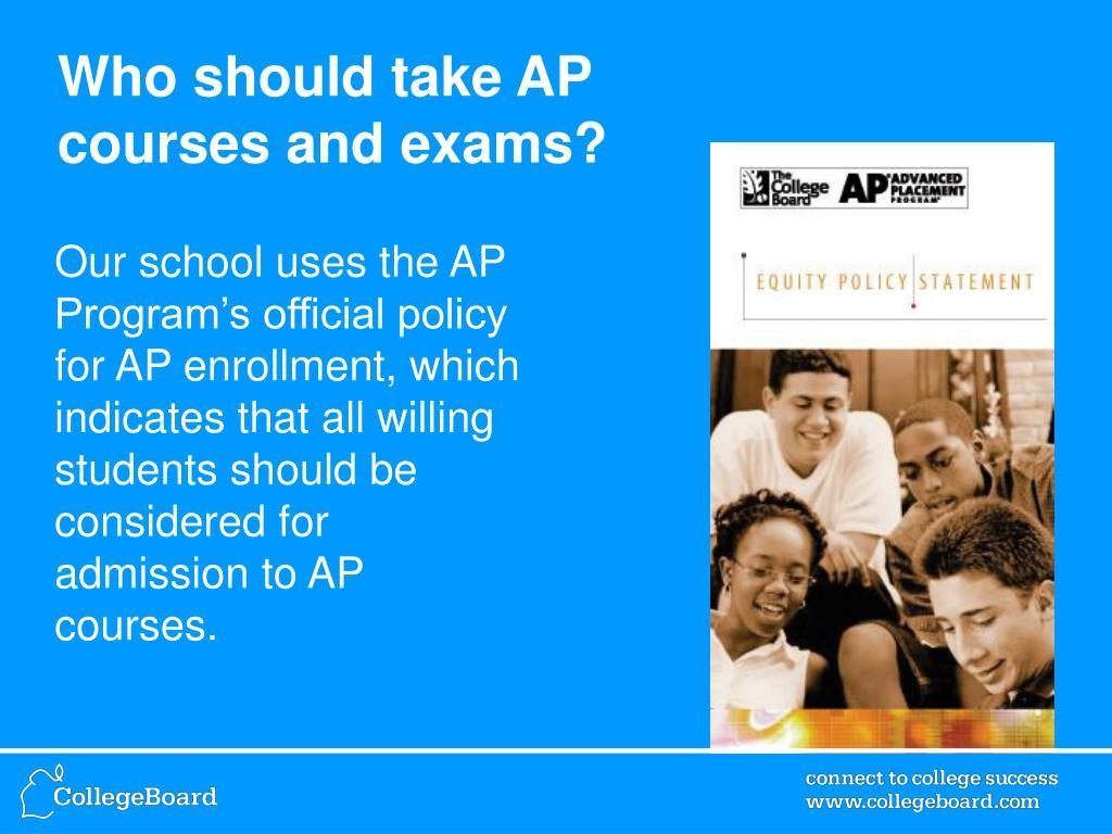Who should take AP