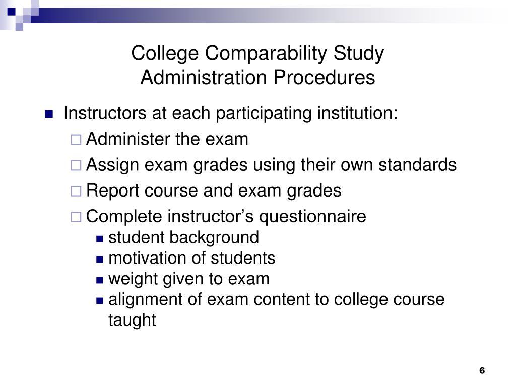 College Comparability Study