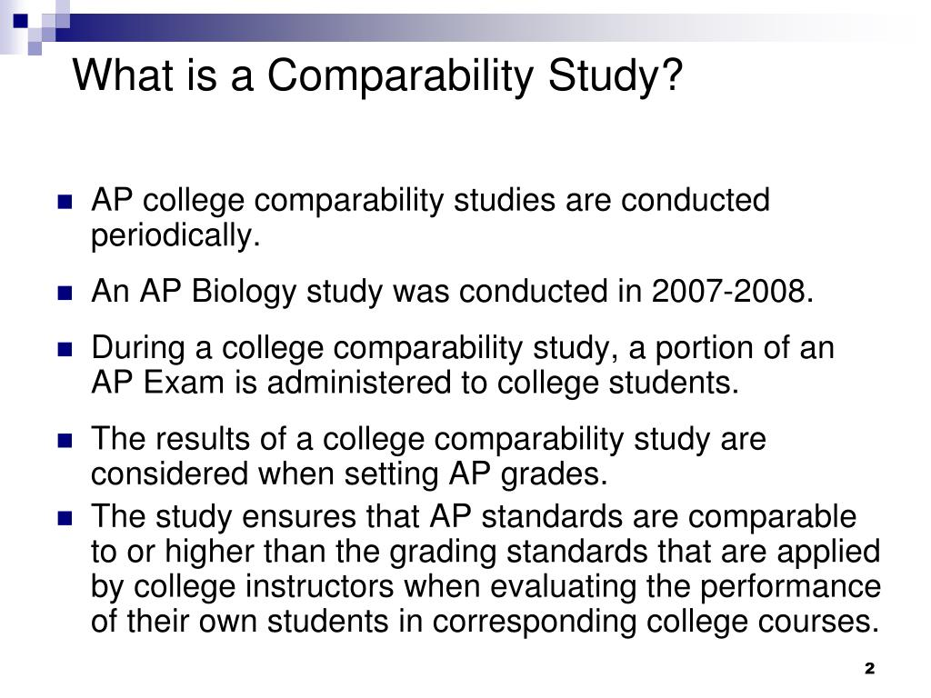 What is a Comparability Study?