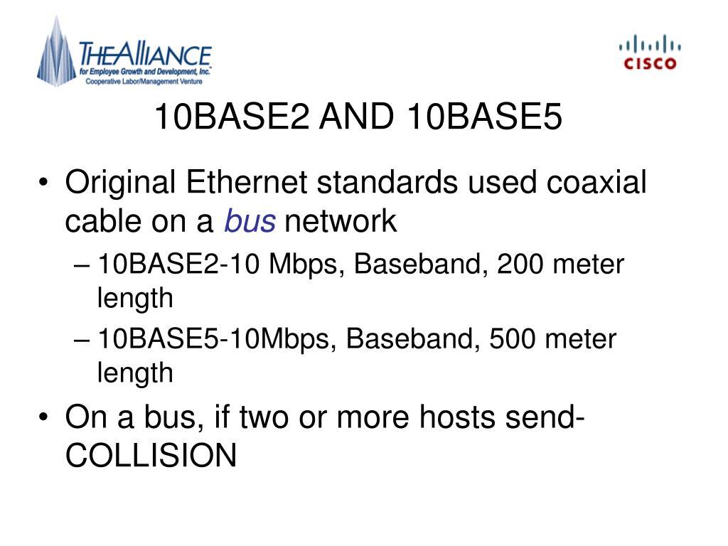 10BASE2 AND 10BASE5
