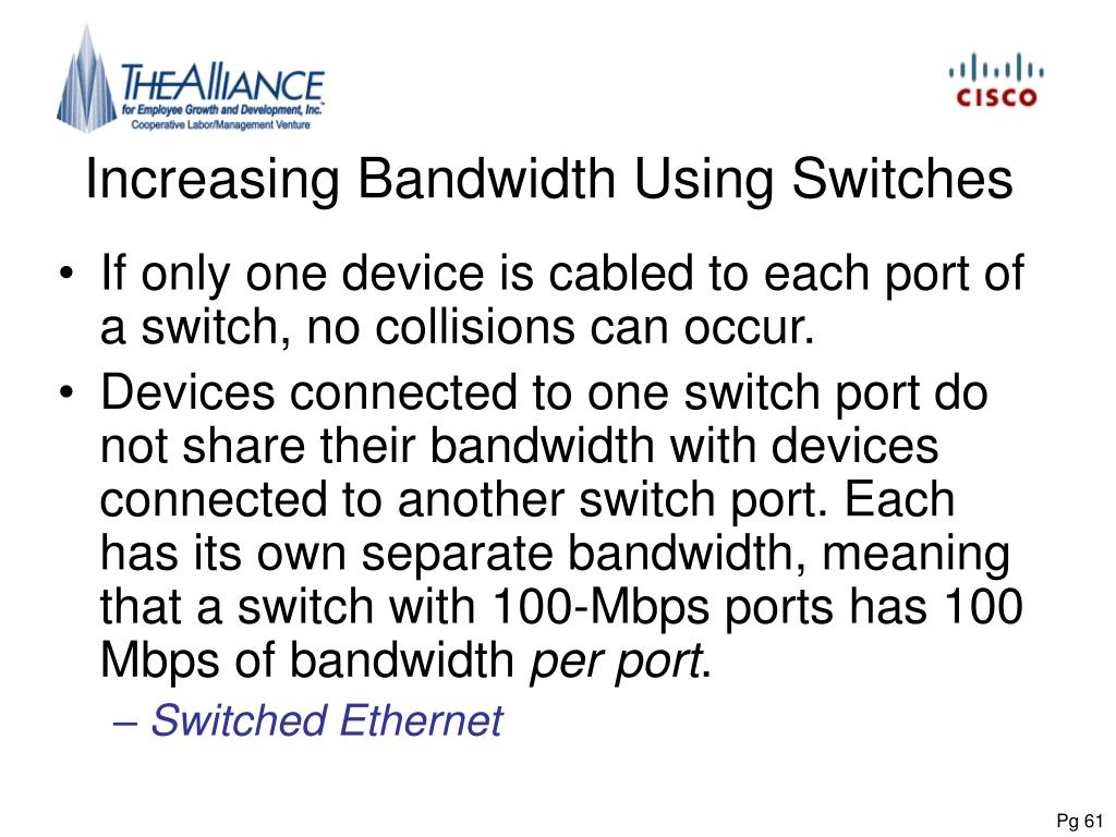 Increasing Bandwidth Using Switches