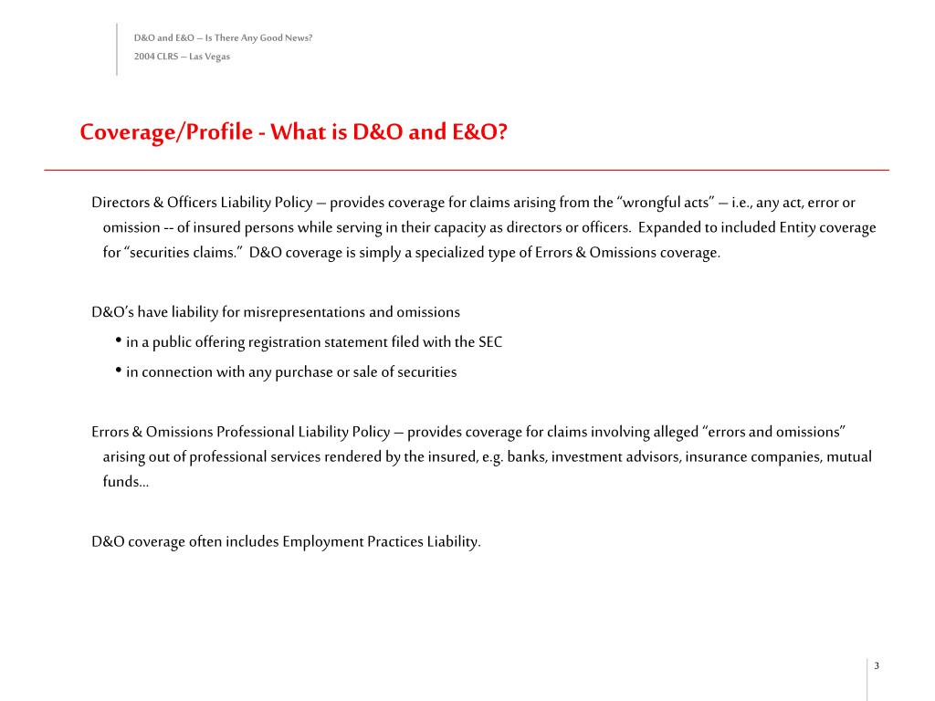 Coverage/Profile - What is D&O and E&O?