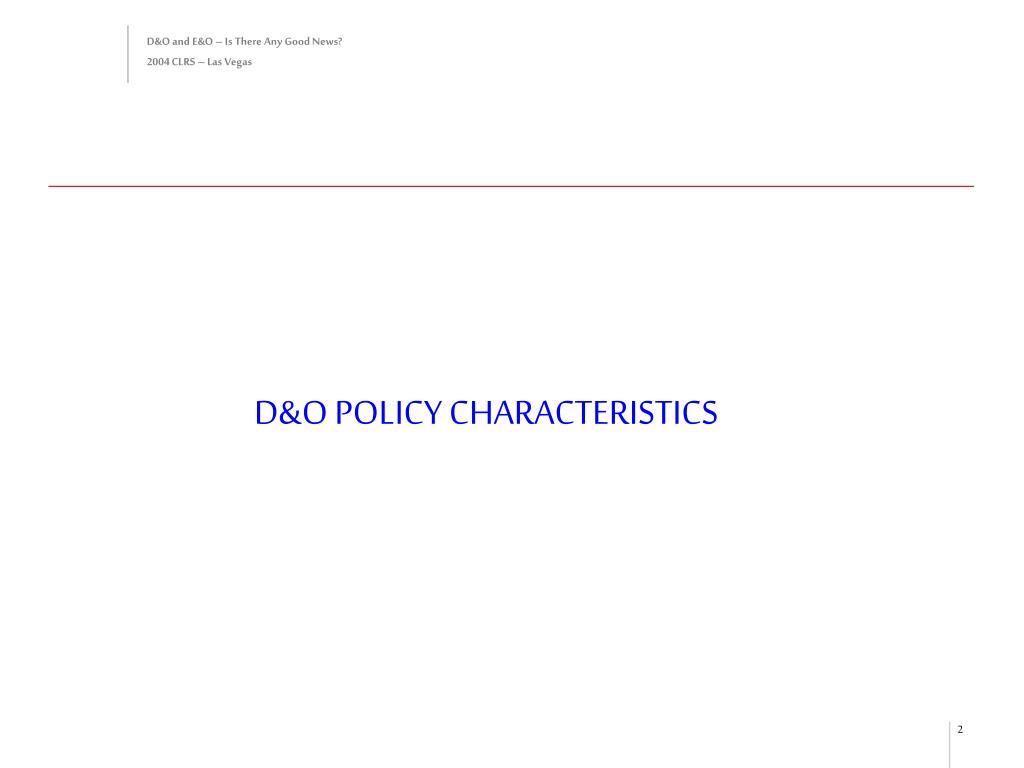 D&O POLICY CHARACTERISTICS