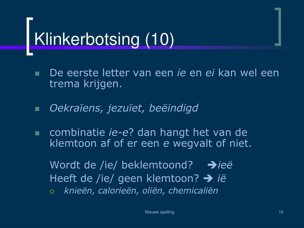 Klinkerbotsing (10)