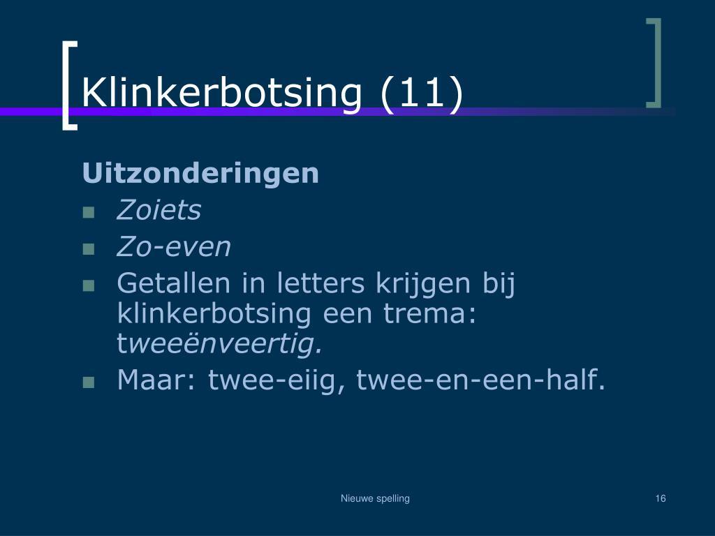 Klinkerbotsing (11)