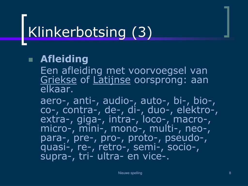 Klinkerbotsing (3)